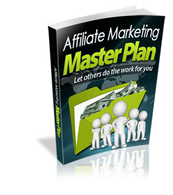 Affiliate Marketing Master Plan eBook